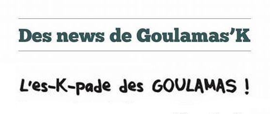Chronique : L'es-K-pade des Goulamas