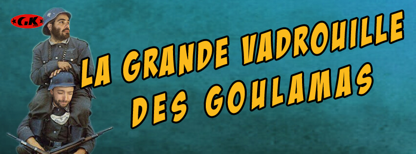 La Grande Vadrouille des Goulamas