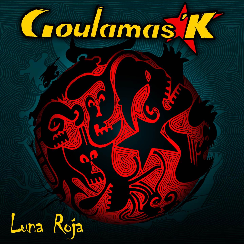 Album Luna Roja - Goulamas'K